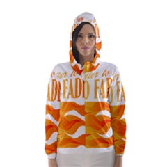 Its Better To Burn Out Than To Fade Away Hooded Wind Breaker (women)