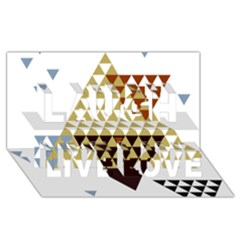 Colorful Modern Geometric Triangles Pattern Laugh Live Love 3d Greeting Card (8x4)