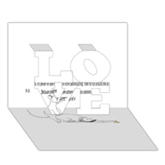 Better To Take Time To Think LOVE 3D Greeting Card (7x5)