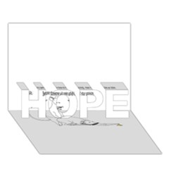 Better To Take Time To Think HOPE 3D Greeting Card (7x5)
