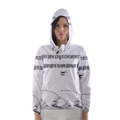 Better To Take Time To Think Hooded Wind Breaker (Women)