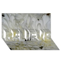 White Flowers 2 BELIEVE 3D Greeting Card (8x4)