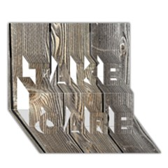 Wood Fence Take Care 3d Greeting Card (7x5)