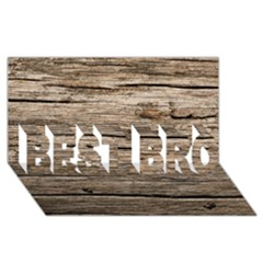 WEATHERED WOOD BEST BRO 3D Greeting Card (8x4)