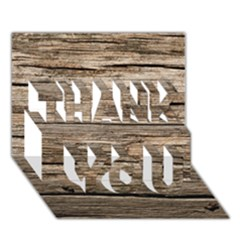 WEATHERED WOOD THANK YOU 3D Greeting Card (7x5)