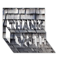 WEATHERED SHINGLE THANK YOU 3D Greeting Card (7x5)