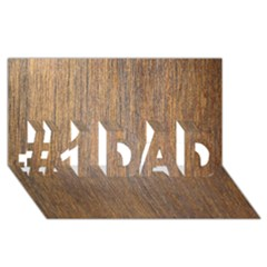 WALNUT #1 DAD 3D Greeting Card (8x4)