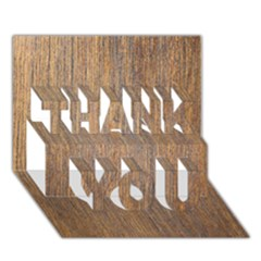 WALNUT THANK YOU 3D Greeting Card (7x5)