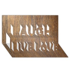 WALNUT Laugh Live Love 3D Greeting Card (8x4)