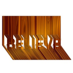 SHINY STRIATED PANEL BELIEVE 3D Greeting Card (8x4)