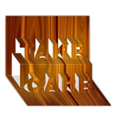 SHINY STRIATED PANEL TAKE CARE 3D Greeting Card (7x5)