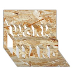 Osb Plywood Work Hard 3d Greeting Card (7x5)