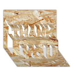 OSB PLYWOOD THANK YOU 3D Greeting Card (7x5)