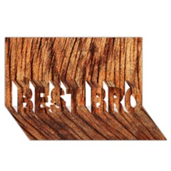 Old Brown Weathered Wood Best Bro 3d Greeting Card (8x4)