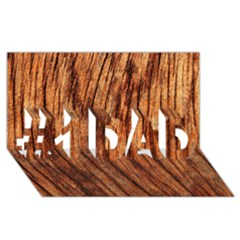 OLD BROWN WEATHERED WOOD #1 DAD 3D Greeting Card (8x4)