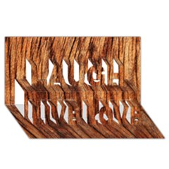 OLD BROWN WEATHERED WOOD Laugh Live Love 3D Greeting Card (8x4)