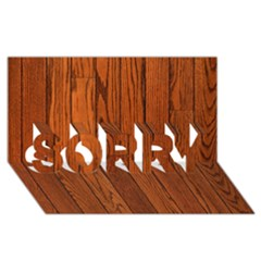 Oak Planks Sorry 3d Greeting Card (8x4)