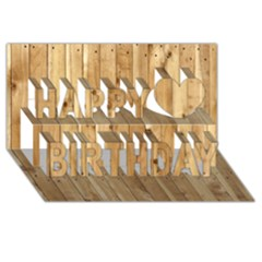 LIGHT WOOD FENCE Happy Birthday 3D Greeting Card (8x4)