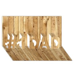 LIGHT WOOD FENCE #1 DAD 3D Greeting Card (8x4)