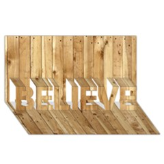 LIGHT WOOD FENCE BELIEVE 3D Greeting Card (8x4)