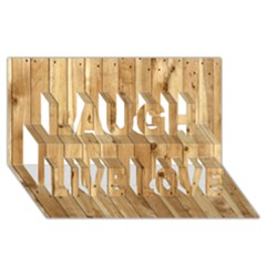 LIGHT WOOD FENCE Laugh Live Love 3D Greeting Card (8x4)