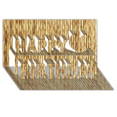 LIGHT BEIGE BAMBOO Happy Birthday 3D Greeting Card (8x4)