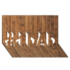 KNOTTY WOOD #1 DAD 3D Greeting Card (8x4)
