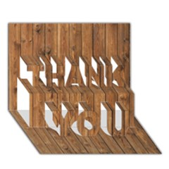 KNOTTY WOOD THANK YOU 3D Greeting Card (7x5)