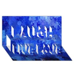 Splashes Of Color, Blue Laugh Live Love 3d Greeting Card (8x4)