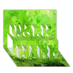 Splashes Of Color, Green WORK HARD 3D Greeting Card (7x5)