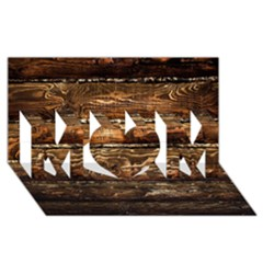 DARK STAINED WOOD WALL MOM 3D Greeting Card (8x4)