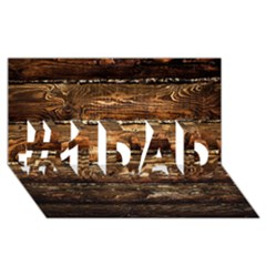 DARK STAINED WOOD WALL #1 DAD 3D Greeting Card (8x4)
