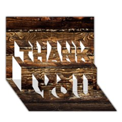 DARK STAINED WOOD WALL THANK YOU 3D Greeting Card (7x5)