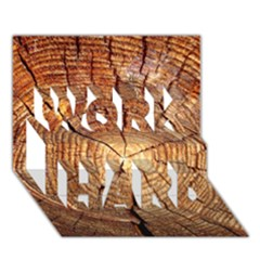 CROSS SECTION OF AN OLD TREE WORK HARD 3D Greeting Card (7x5)