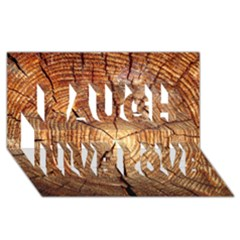 CROSS SECTION OF AN OLD TREE Laugh Live Love 3D Greeting Card (8x4)