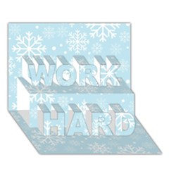Frosty WORK HARD 3D Greeting Card (7x5)
