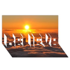 SUNSET OVER CLOUDS BELIEVE 3D Greeting Card (8x4)
