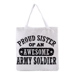 Proud Army Soldier Sister Grocery Tote Bag
