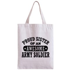 Proud Army Soldier Sister Zipper Classic Tote Bags