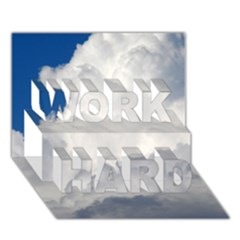 Big Fluffy Cloud Work Hard 3d Greeting Card (7x5)