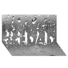 Water Drops 4 #1 Dad 3d Greeting Card (8x4)