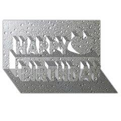 Water Drops 3 Happy Birthday 3d Greeting Card (8x4)