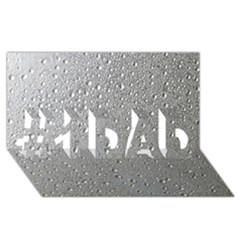 Water Drops 3 #1 Dad 3d Greeting Card (8x4)