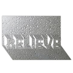Water Drops 3 BELIEVE 3D Greeting Card (8x4)