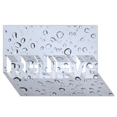 Water Drops 2 Believe 3d Greeting Card (8x4)