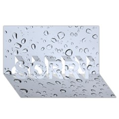 WATER DROPS 2 SORRY 3D Greeting Card (8x4)