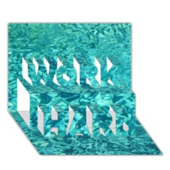 TURQUOISE WATER WORK HARD 3D Greeting Card (7x5)