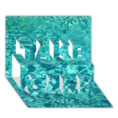 TURQUOISE WATER TAKE CARE 3D Greeting Card (7x5)