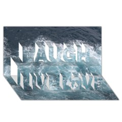 Ocean Waves Laugh Live Love 3d Greeting Card (8x4)