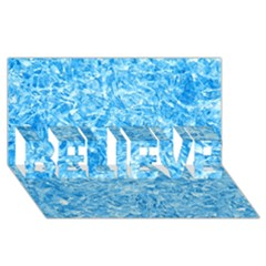 BLUE ICE CRYSTALS BELIEVE 3D Greeting Card (8x4)